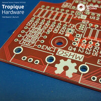 Hardware — Tropique