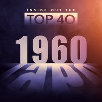 Inside Out the Top 40 - 1960 — сборник