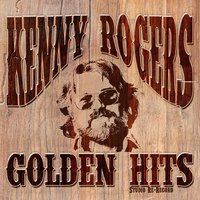 Golden Hits — Kenny Rogers