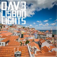Lisbon Lights — Dav3