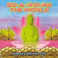 Go-A-Round the World - Buddha's Greatest Hits — сборник