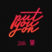 Put You On — Tuck