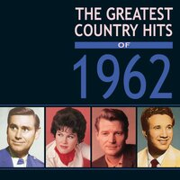 Greatest Country Hits Of 1962 — сборник
