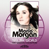 Tell the World: The Singles Collection — Maria Morgan