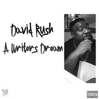 A Writers Dream — David Rush