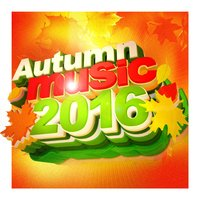 Autumn Music 2016 — сборник