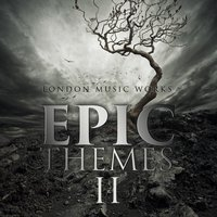 Epic Themes II — London Music Works
