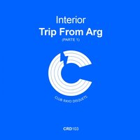 Trip From Arg (parte 1) — Interior