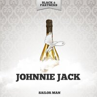 Sailor Man — Johnnie Jack