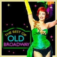 The Best of Old Broadway — сборник