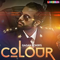 Colour — Gagan Kokri