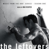 The Leftovers: Season 1 (Music from the HBO Series) — Max Richter