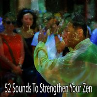 52 Sounds To Strengthen Your Zen — White Noise Meditation