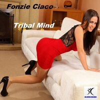 Tribal Mind — Fonzie Ciaco