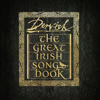The Great Irish Songbook — Dervish