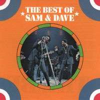 The Best Of Sam & Dave — Sam & Dave