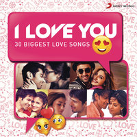 I Love You (30 Biggest Love Songs) — сборник