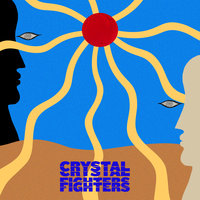 Hypnotic Sun — Crystal Fighters