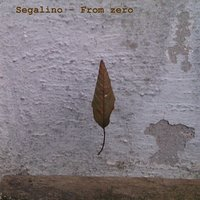 From Zero — Segalino