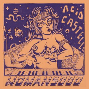 Acid Castello - Woman 5000
