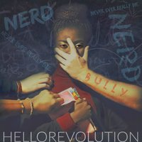 Nerd (Never Ever Really Die) — Hello Revolution