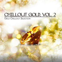 Chillout Gold, Vol. 2 (Gold Chillout Selection) — сборник