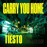 Carry You Home — Tiësto feat. Stargate, Aloe Blacc