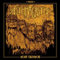 Mount Crushmore — Asthma Castle