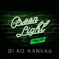 Green Light — Fonzo, Blaq Kanvas