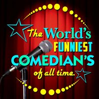 The World's Funniest Comedian's of All Time — сборник
