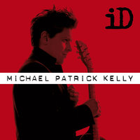 iD - Extended Version — Michael Patrick Kelly
