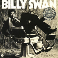 Rock 'n' Roll Moon — Billy Swan