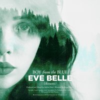 Boy from the Blue — Eve Belle