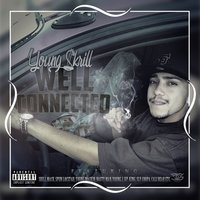 Well Connected — Young Skrill
