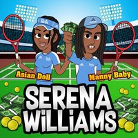 Serena Williams — Manny Baby