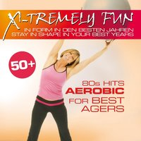 X-Tremely Fun - Best Agers 80s Hits — сборник
