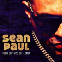 Dutty Classics Collection — Sean Paul