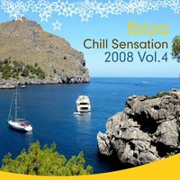 Ibiza Chill Sensation 2008, Vol. 4 — сборник