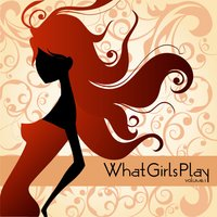Deep House & Lounge Vol.01 — What Girls Play