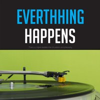 Everything Happens — Stan Getz Quartet, Stan Getz and The Swedish All Stars, Stan Getz and The Swedish All Stars, Stan Getz Quartet