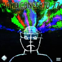 ADHD Concerto 77 — Nobodies Home, Lee Scott, Sniff
