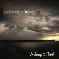 The Emerald Dream — Asleep at the Reel