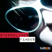 Famous EP — Stereoliner