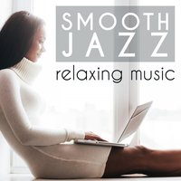 Smooth Jazz Relaxing Music — сборник