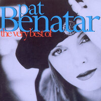 The Very Best Of Pat Benatar — Pat Benatar