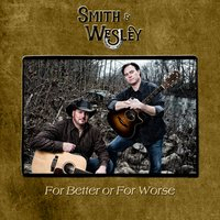 For Better or for Worse — Smith & Wesley