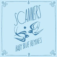 Baby Blue — Scanners