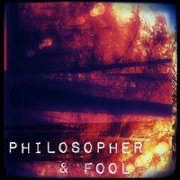 Nyctophobia — Philosopher & Fool