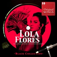 Black Collection Lola Flores — Lola Flores