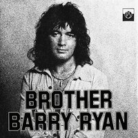 Brother — Barry Ryan